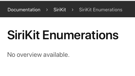 A screenshot of the entirety of Apple's SiriKit Enumerations documentation - 'no overview available'